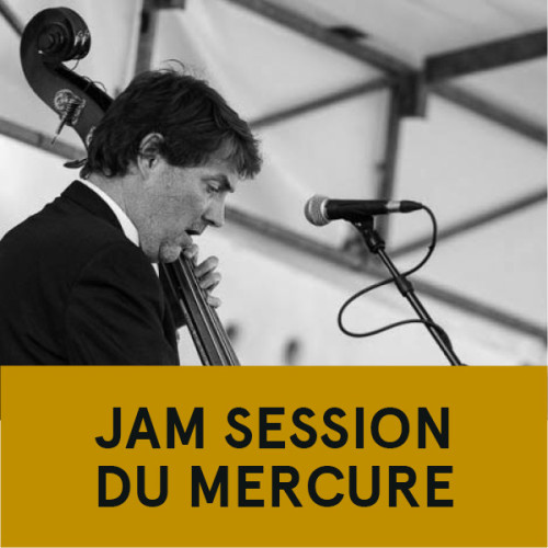Jam session du Mercure